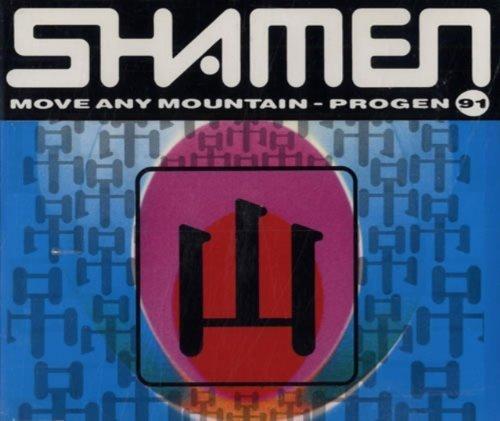 Bild 1: Shamen, Move any mountain/Progen '91