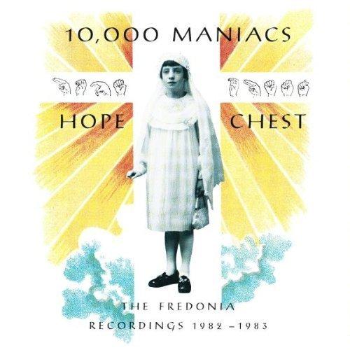Bild 1: 10,000 Maniacs, Hope chest-The Fredonia recordings 1982-1983