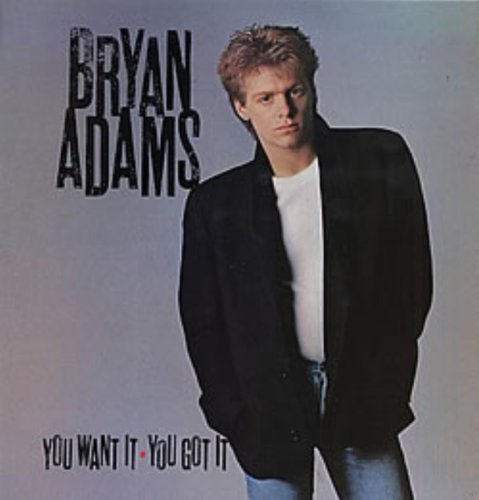 Bild 1: Bryan Adams, You want it, you got it (1981)