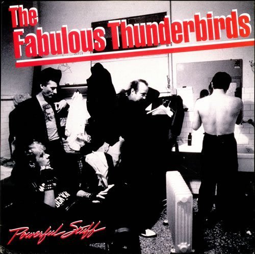 Bild 1: Fabulous Thunderbirds, Powerful stuff (1989)