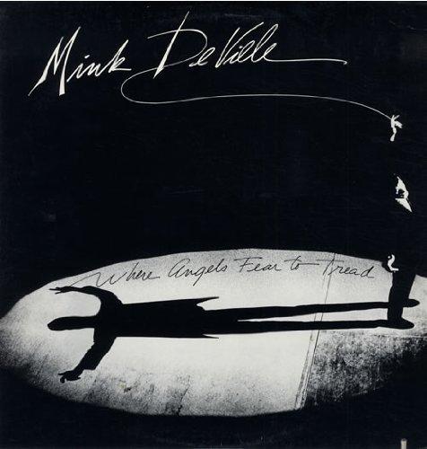 Bild 1: Mink De Ville, Where angels fear to tread (1983)