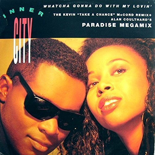 Bild 1: Inner City, Whatcha gonna do with my lovin' (Kevin 'Take a Chance' McCord Remix, incl. Paradise Megamix)