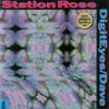 Station Rose, Digital eyes/Dave