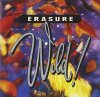 Erasure, Wild! (1989)
