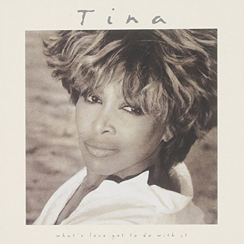 Bild 1: Tina Turner, What's love got to do with it (soundtrack, 1993)