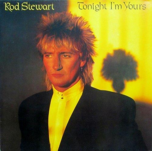 Bild 1: Rod Stewart, Tonight I'm yours (1981)