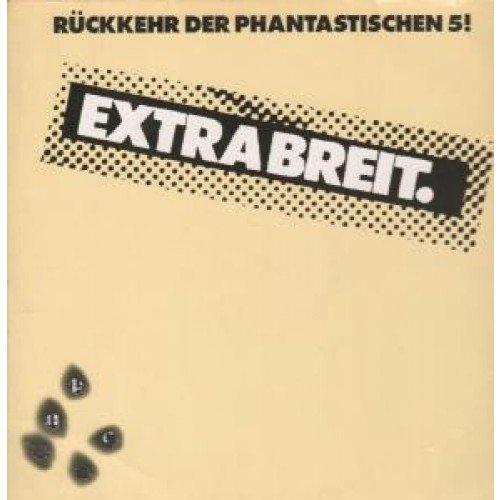 Bild 1: Extrabreit, Rückkehr der phantastischen 5 (1982)