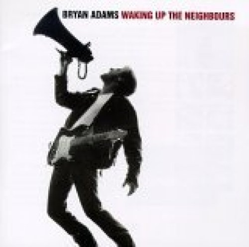 Bild 1: Bryan Adams, Waking up the neighbours (1991)