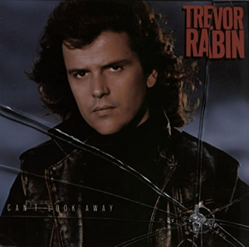 Bild 1: Trevor Rabin, Can't look away (1989)