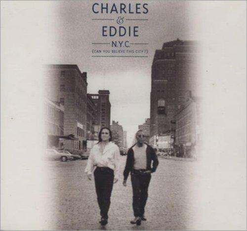Bild 1: Charles & Eddie, N.Y.C. (1993)