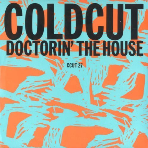 Фото 1: Coldcut, Doctorin' the house (1988)
