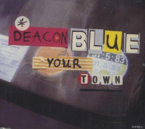 Bild 1: Deacon Blue, Your town