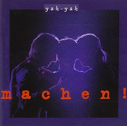 Bild 1: Yah-Yah, Machen! (1994)