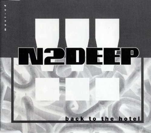 Bild 1: N2Deep, Back to the hotel (1992)
