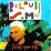 Belouis Some, Living your life (1993)