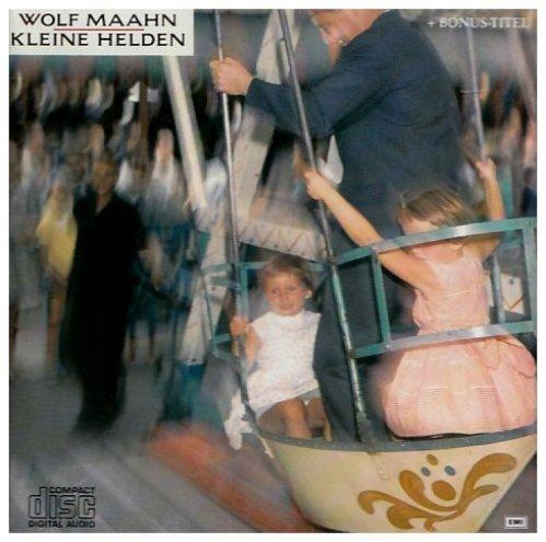 Bild 2: Wolf Maahn, Kleine Helden (1986)