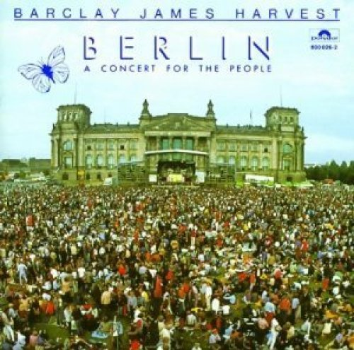 Bild 1: Barclay James Harvest, Berlin-A concert for the people (1982)