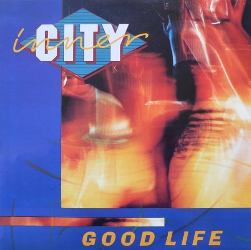 Bild 1: Inner City, Good life (Magic Juan's Mix, 1988)