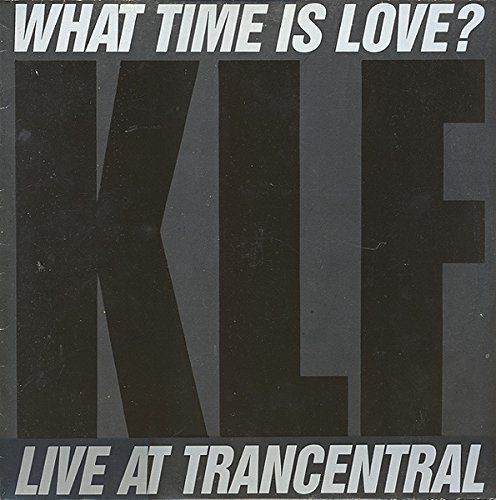 Bild 1: KLF, What time is love (Live at the Trancentral/Techno Gate Mix, 1990, feat. The Children of the Revolution)