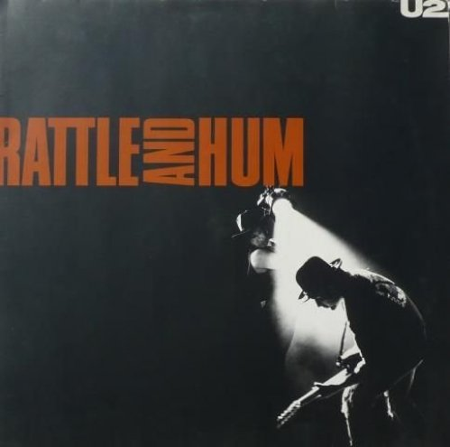 Bild 2: U2, Rattle and hum (1988)