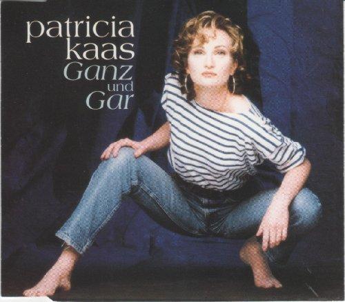 Bild 1: Patricia Kaas, Ganz und gar (1993)