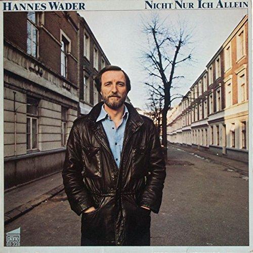 Bild 1: Hannes Wader, Nicht nur ich allein (1983)