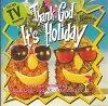 Thank God it's Holiday (1993), Genesis, Hot Chocolate, OMD, Belinda Carlisle, Brian Ferry..