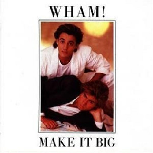 Фото 1: Wham!, Make it big (1984)