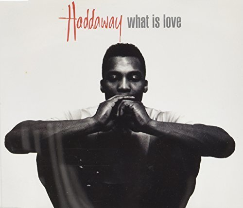 Bild 1: Haddaway, What is love (1992)