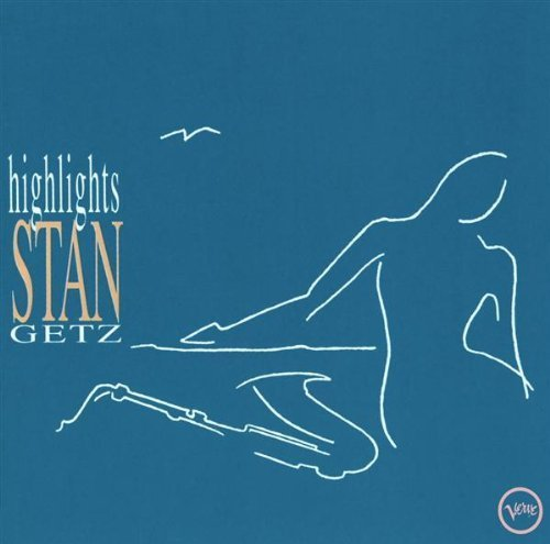 Bild 1: Stan Getz, Highlights (compilation, 1952-71, Verve)