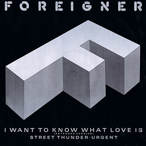 Bild 2: Foreigner, I want to know what love is (1984)
