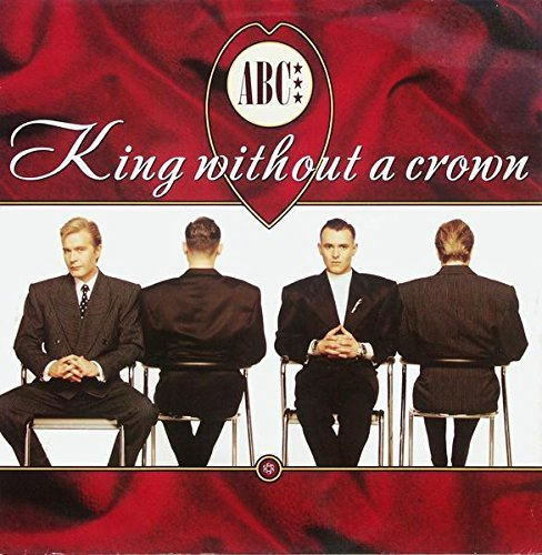 Image 1: ABC, King without a crown (Monarchy Mix, 1987)