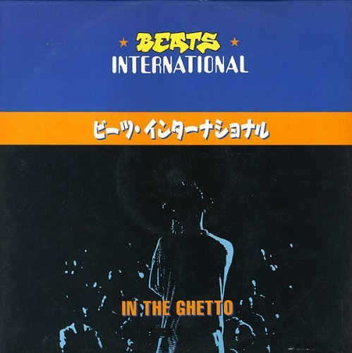 Bild 1: Beats International, In the ghetto (1991)