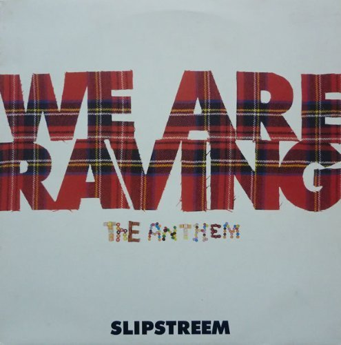 "Bild 1: Slipstream, We are raving-The anthem (Destructo 12"")"