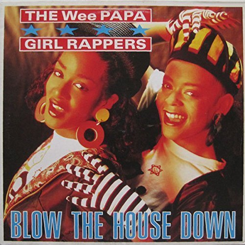 Bild 2: Wee Papa Girl Rappers, Blow the house down (1989)