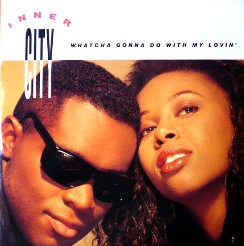 Bild 1: Inner City, Whatcha gonna do with my lovin' (Def, 1989)