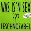 Teschnozabel, Was is'n Sex (#zyx7143)
