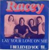 Racey, Lay your love on me (1978)