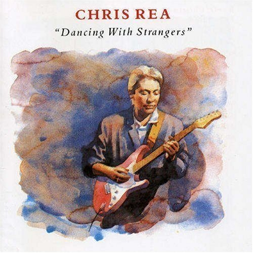 Bild 3: Chris Rea, Dancing with strangers (1987)