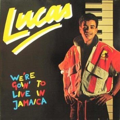 Bild 1: Lucas, We're goin' to live in Jamaica (1987)