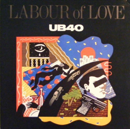 Bild 1: UB 40, Labour of love (1983)