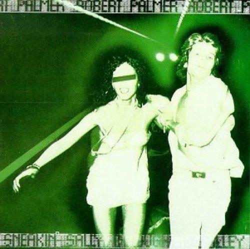 Bild 1: Robert Palmer, Sneakin' Sally through the alley (1974)