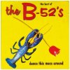 B-52's, Dance this mess around-The best of (1990)