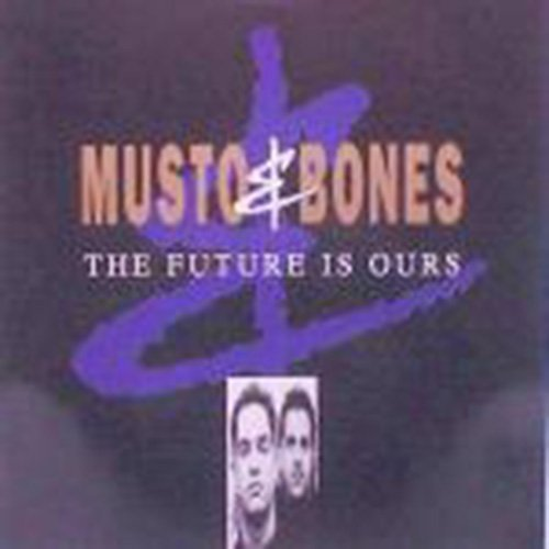 Bild 1: Musto & Bones, Future is ours
