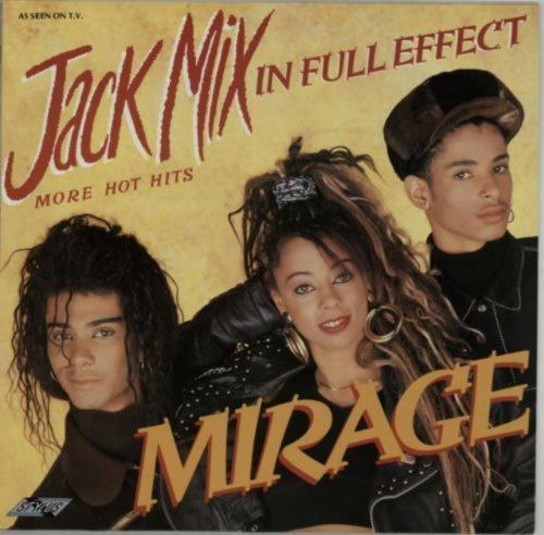Bild 1: Mirage, Jack Mix in full effect (1988)