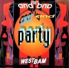 WestBam, And party (1989)