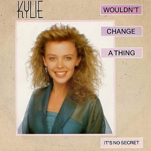 Bild 1: Kylie Minogue, Wouldn't change a thing (1989)