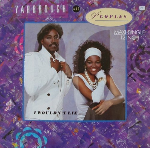 Bild 1: Yarbrough & Peoples, I wouldn't lie (1986)