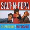 Salt'n'Pepa, Get up everybody/Twist and shout