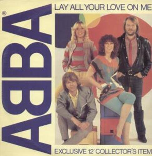 Bild 1: Abba, Lay all your love on me/On and on and on (1980)